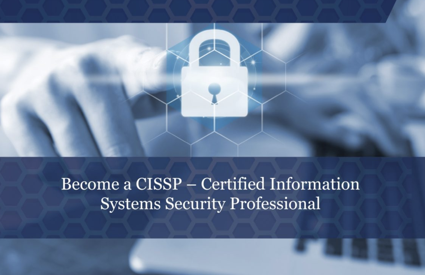 Certified Information Systems Security Professionals (CISSP) Exam Program